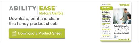 ABILITY | EASE Medicare Analytics Product Sheet